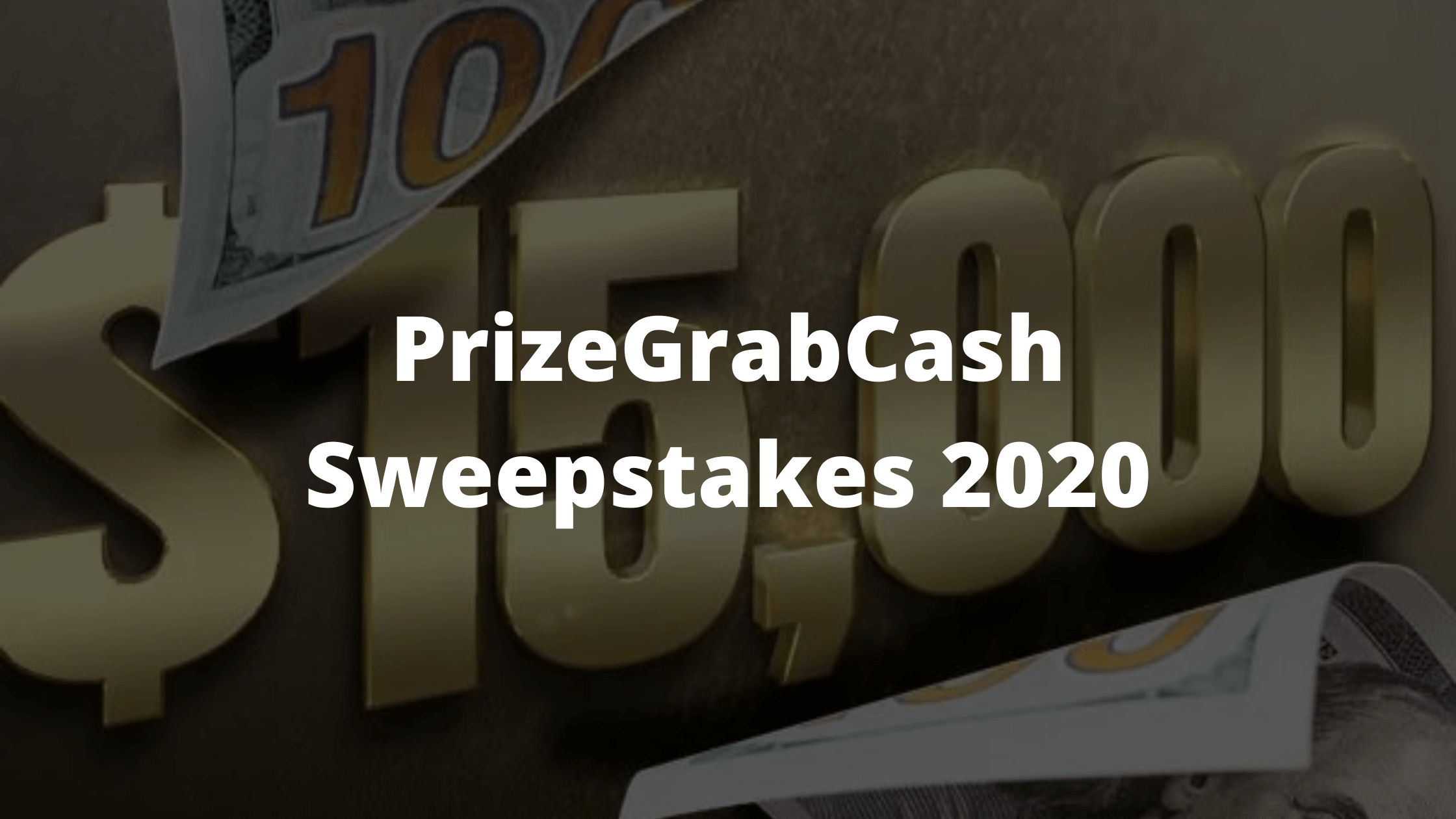 PrizeGrab Cash Sweepstakes 2020