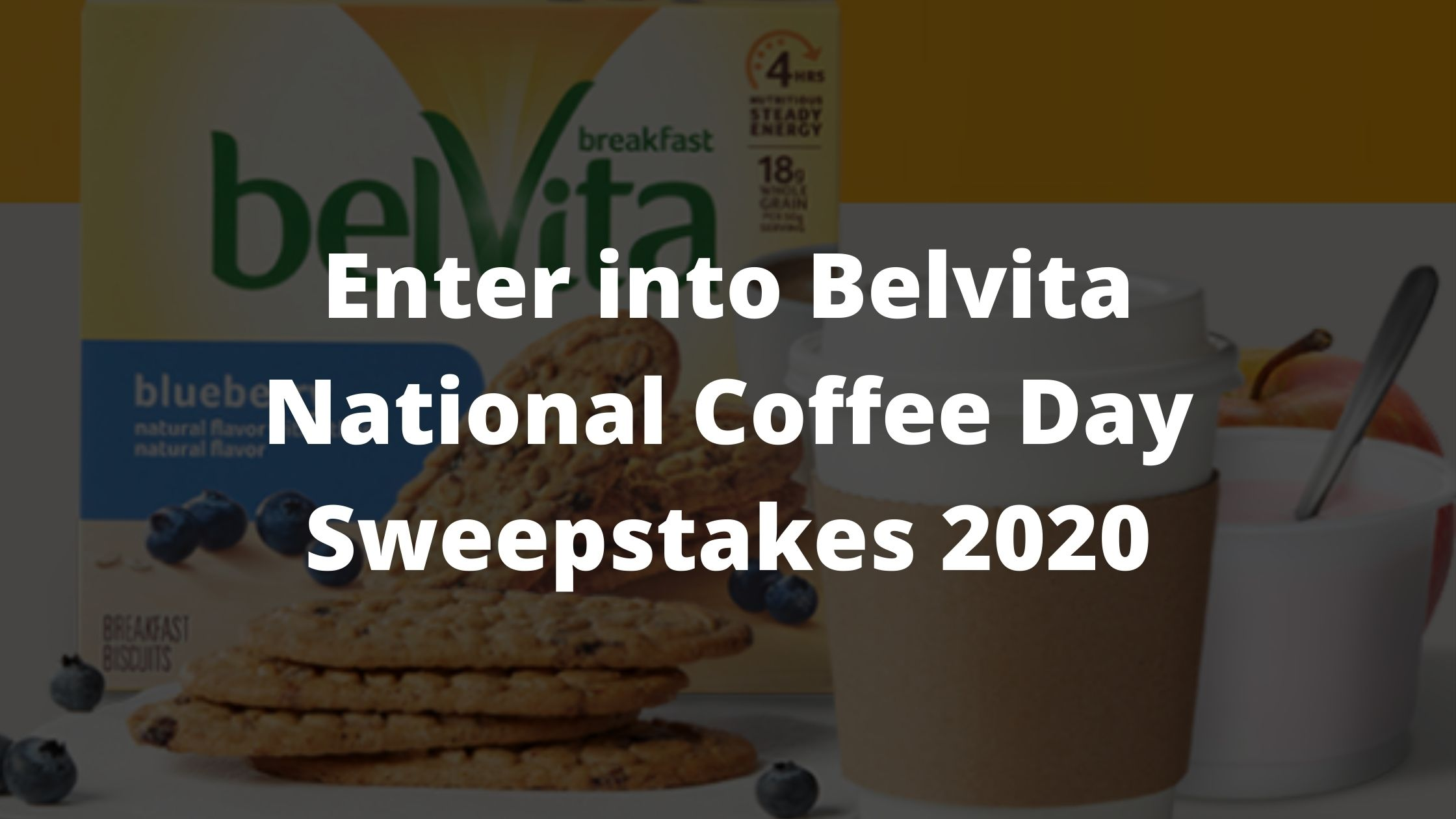 Belvita National Coffee Day Sweepstakes
