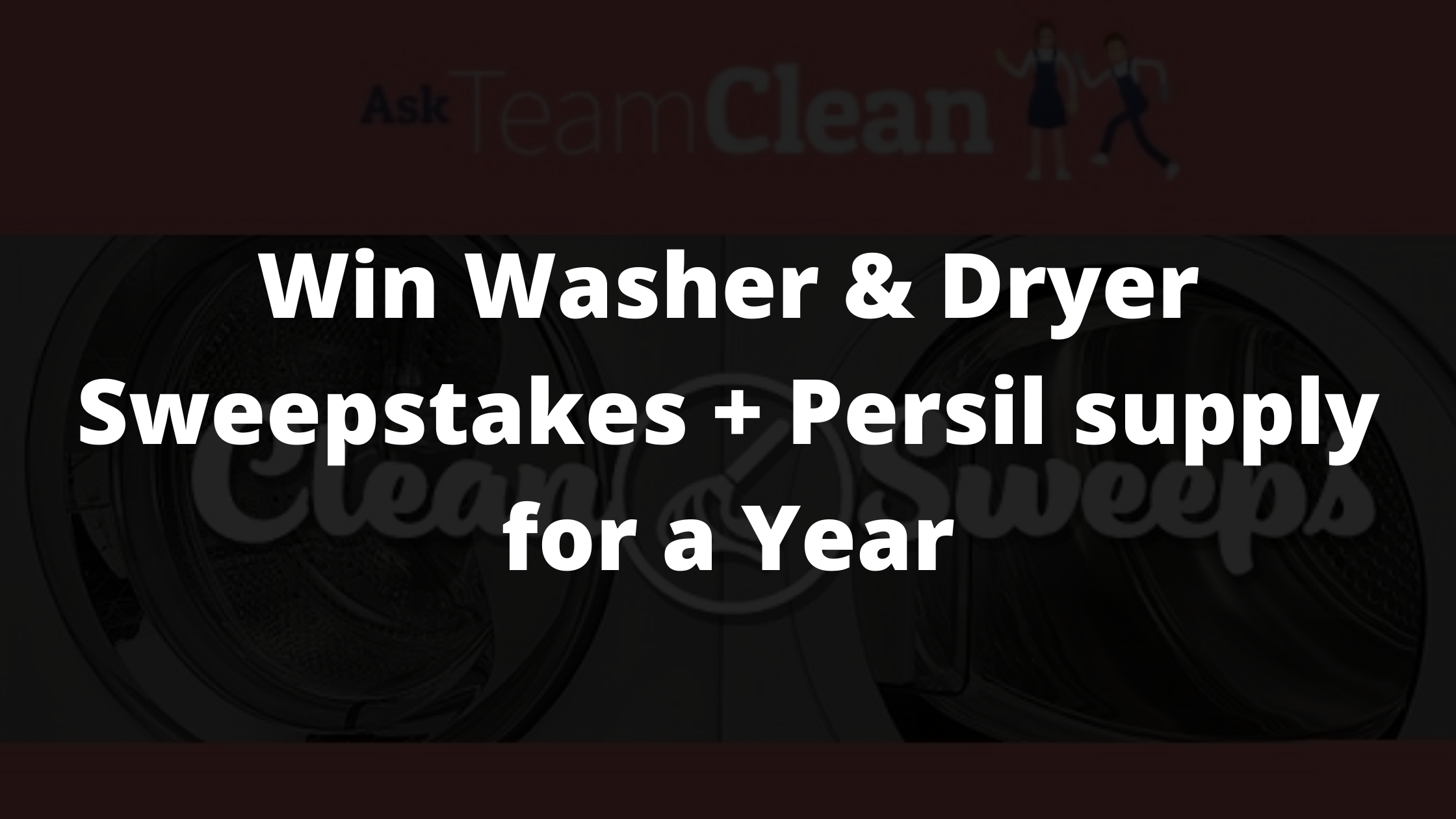 Washer & Dryer Sweepstakes
